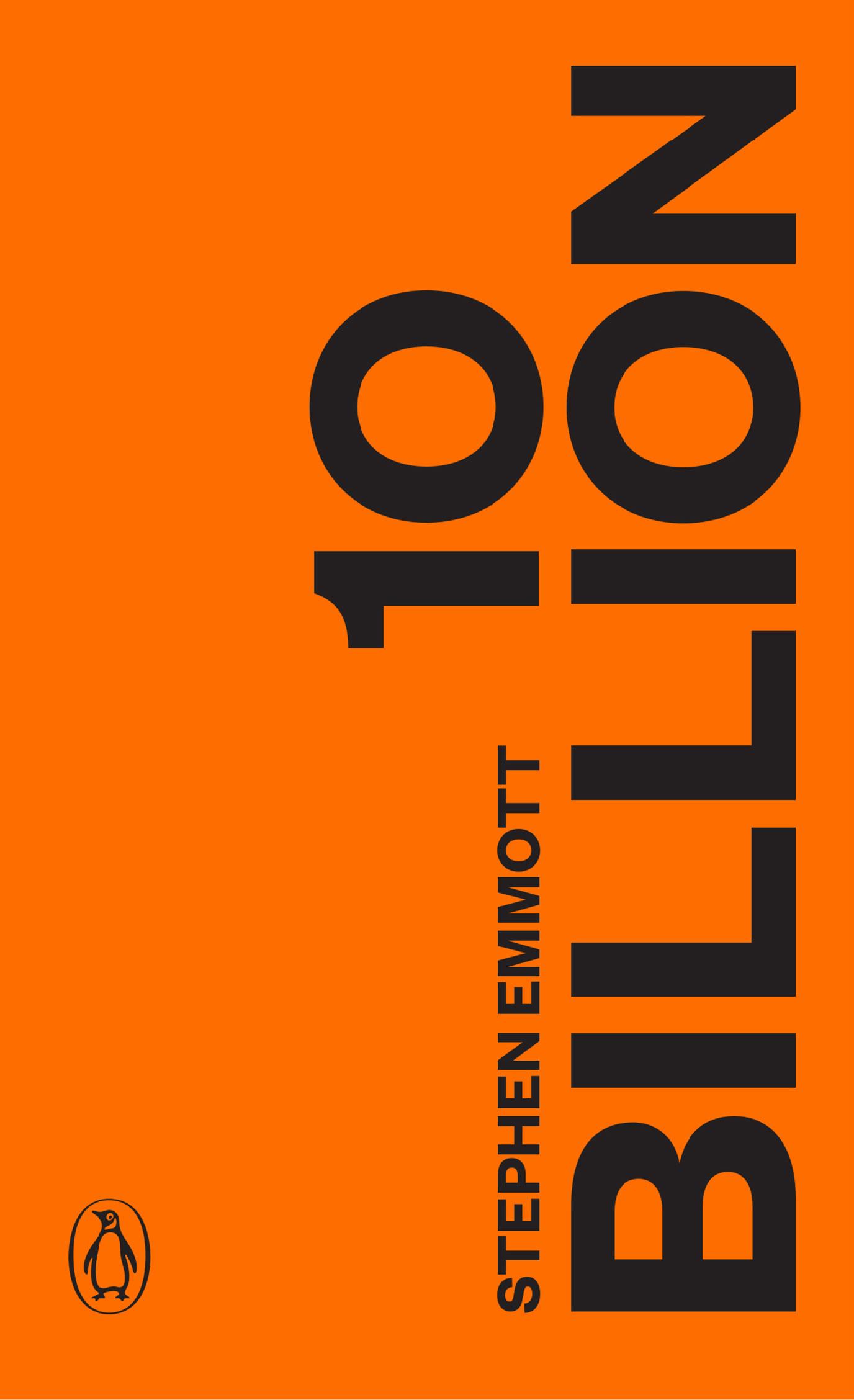 Stephen Emmott: 10 billion. Penguin Books 2013, 198 s.