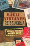 Rauli Virtanen: Reissukirja. Matkalla kaikissa maailman maissa. WSOY 2014, 404 s.