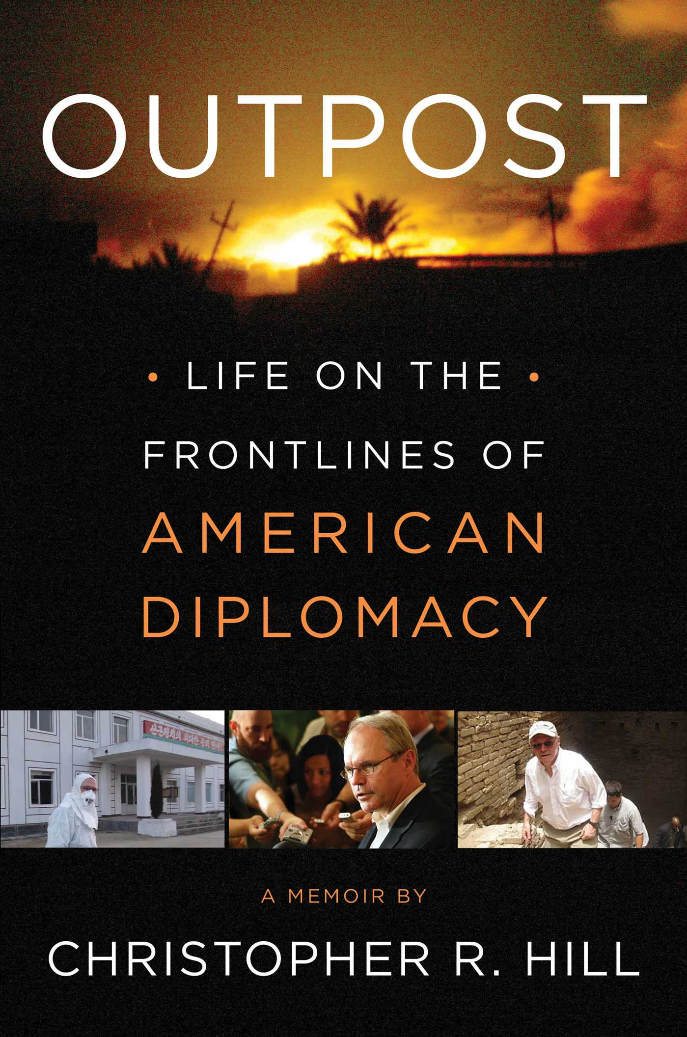 Christopher R. Hill: Outpost. Life on the Frontlines of American Diplomacy. Simon and Schuster 2014, 448 s.