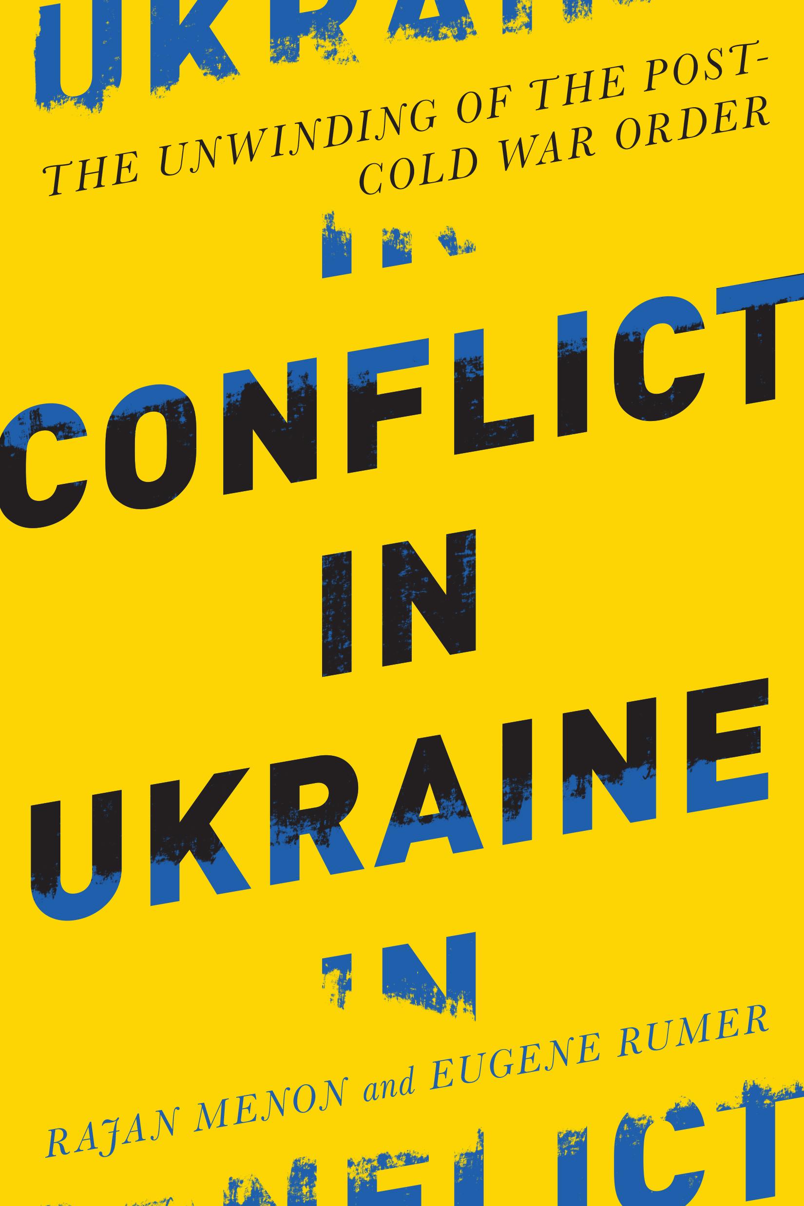 Rajan Menon ja Eugene Rumer: Conflict in Ukraine. The Unwinding of the Post-Cold War Order. MIT Press 2015, 240 s.