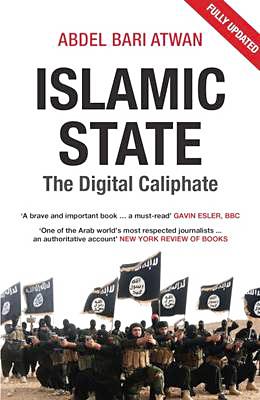 Abdel Bari Atwan: Islamic State: The Digital Caliphate. Saqi 2015, 241 s.