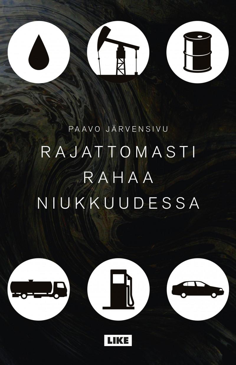 Paavo Järvensivu: Rajattomasti rahaa niukkuudessa. Like 2016, 230 s.