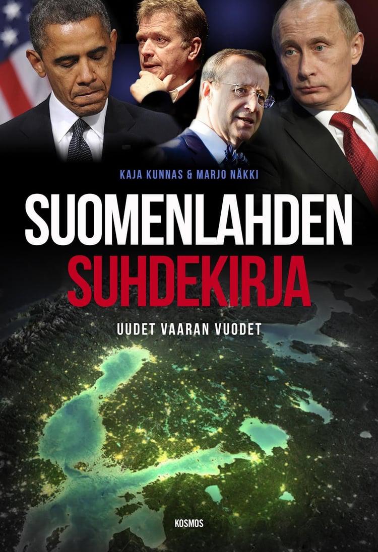 Kaja Kunnas & Marjo Näkki: Suomenlahden suhdekirja. Uudet vaaran vuodet. Kosmos 2016, 250 s.