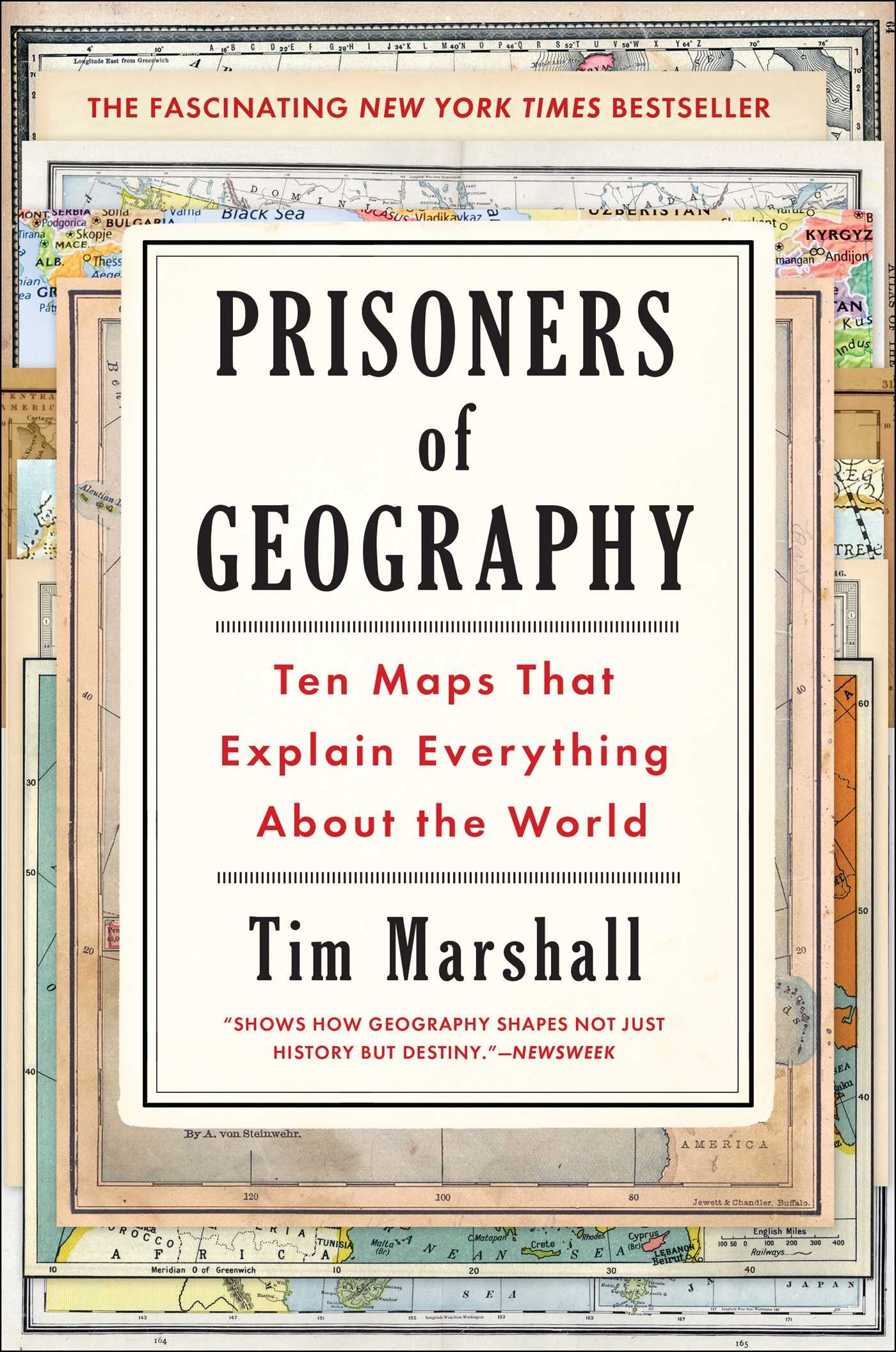 Tim Marshall: Prisoners of Geography. Ten Maps That Explain Everything About the World. Elliott & Thompson 2015, 256 s.