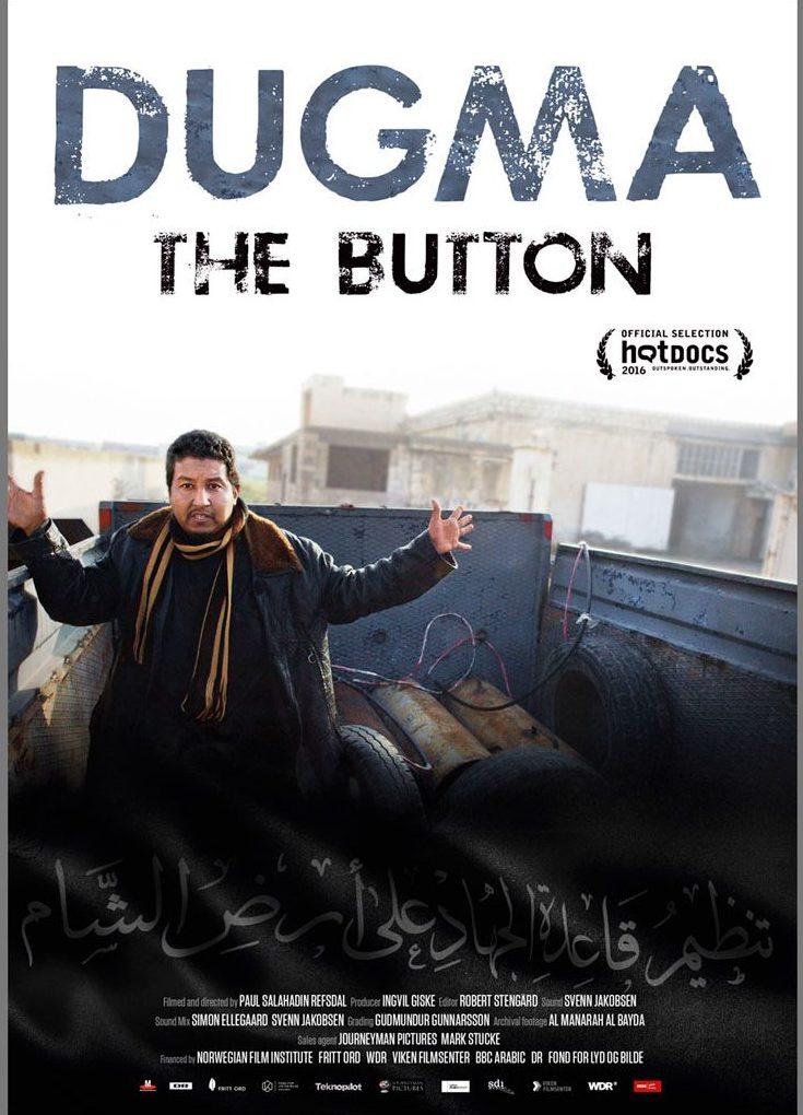 Paul Refsdal: Dugma: The Button. Dokumentti- elokuva. Norja 2016.