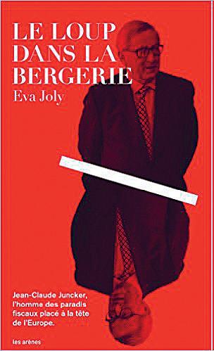 Eva Joly: Le Loup dans la Bergerie. Éditions les Arènes 2016, 160 s.