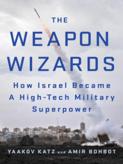 Yaakov Katz ja Amir Bobhot: The Weapon Wizards. How Israel Became a High-Tech Military Superpower. St. Martin's Press 2017, 288 s.