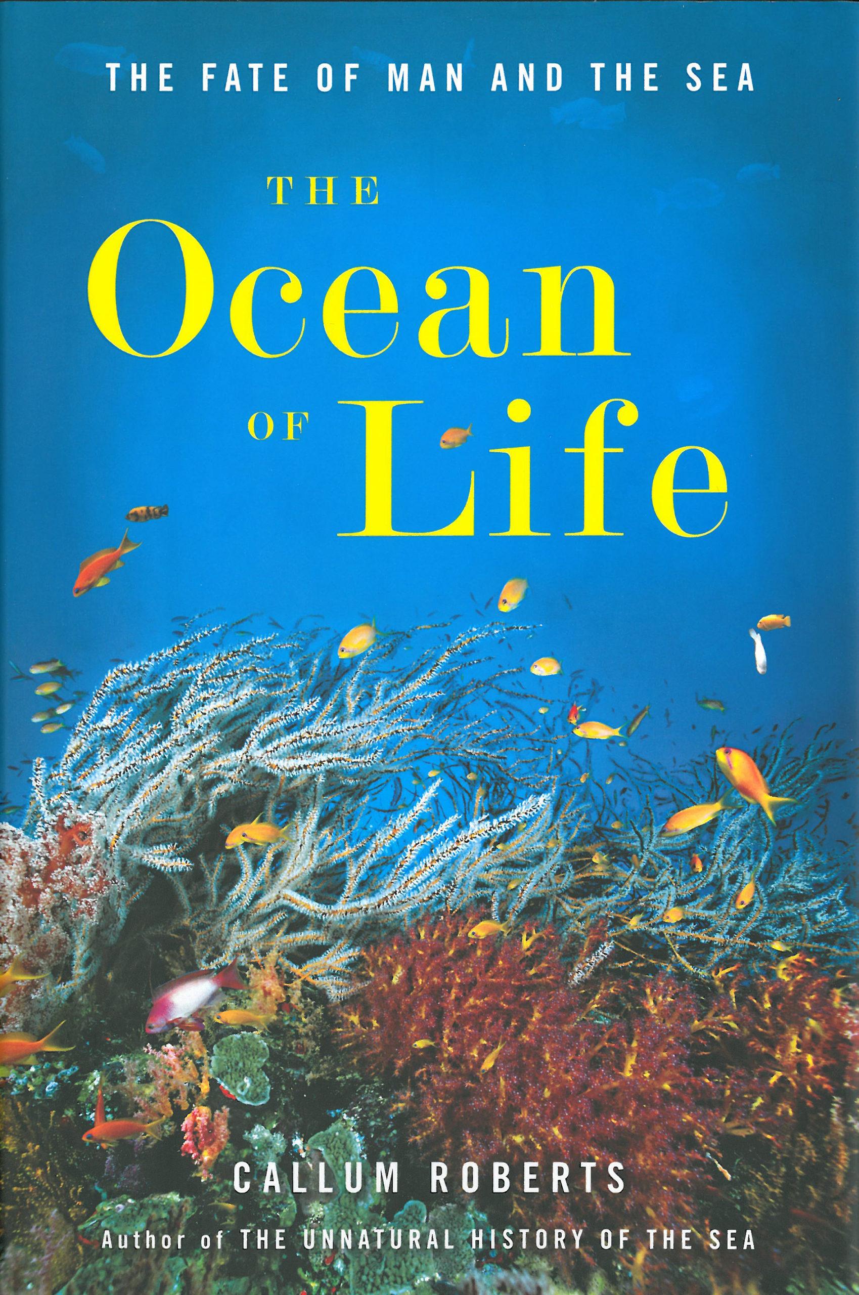 Callum Roberts: The Ocean of Life. Viking 2012, 406 s.