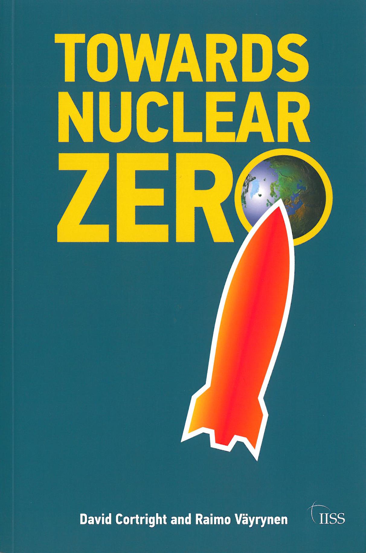 David Cortright ja Raimo Väyrynen: Towads Nuclear Zero. Routledge 2010, 182 s.